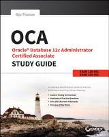 OCA  Oracle Database 12c Administrator Certified Associate Study Guide PDF