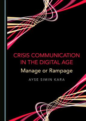 Crisis Communication in the Digital Age PDF