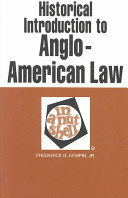 Historical Introduction to Anglo American Law in a Nutshell