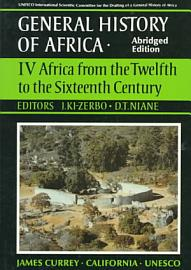 UNESCO General History Of Africa  Vol  IV  Abridged Edition