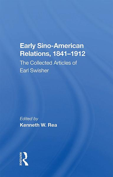 Early Sino American Relations 1841 1912