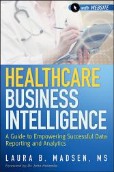 Healthcare Business Intelligence Book PDF