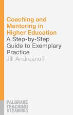 Coaching and Mentoring in Higher Education