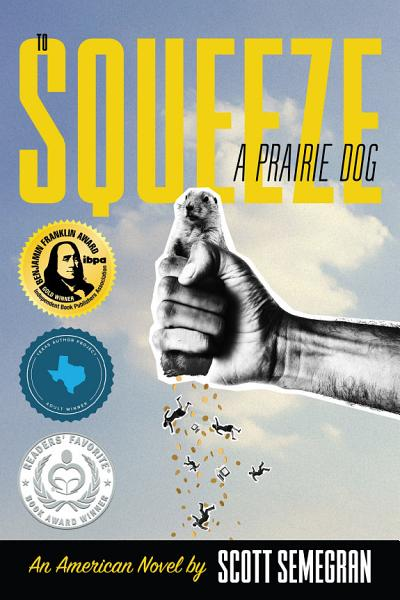 Download To Squeeze a Prairie Dog Book