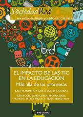 El impacto de las TIC en la educación. Más allá de las promesas