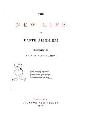 The New Life of Dante Alighieri PDF