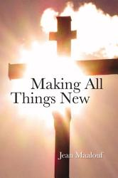 Making All Things New Book PDF