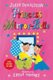 Princess Mirror-Belle: Princess Mirror-Belle Bind Up 1