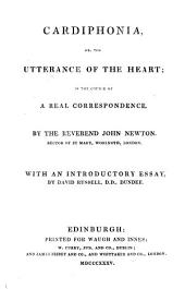 Cardiphonia, Or, The Utterance of the Heart: In the Course of a Real Correspondence