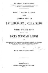 Annual Report of the United States Entomological Commission for the Year ...: Volume 1