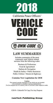 2018 California Vehicle Code QWIK-CODE: Law Summaries