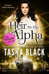 Heir to the Alpha: The Complete Bundle: A Tarker's Hollow Romance