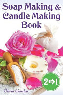 Soap Making and Candle Making Book