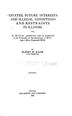 Estates, Future Interests, and Illegal Conditions and Restraints in Illinois