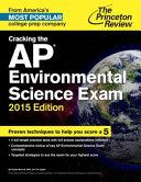 Cracking the AP Environmental Science Exam  2015 Edition