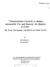 Transportation controls to reduce automobile use and improve air quality in cities: the need, the options, and effects on urban activity