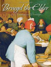 Bruegel the Elder: 165 Paintings and Drawings