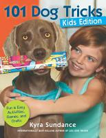 101 Dog Tricks  Kids Edition PDF
