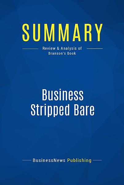 Summary  Business Stripped Bare