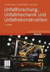 Unfallforschung, Unfallmechanik und Unfallrekonstruktion: Ausgabe 2