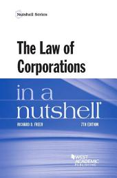 The Law of Corporations in a Nutshell: Edition 7