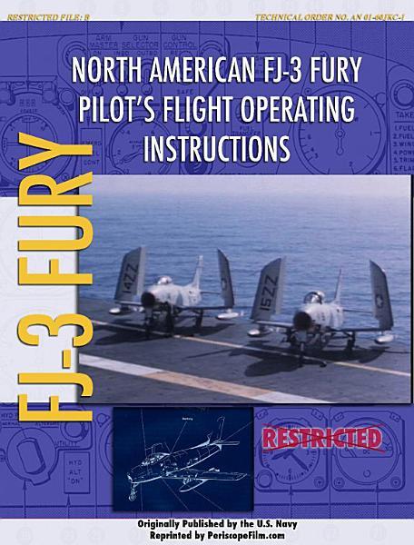 North American FJ 3 Fury Pilot s Flight Operating Instructions