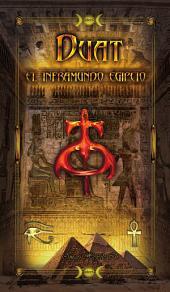 Duat El Inframundo Egipcio