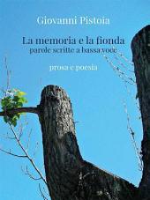 La memoria e la fionda