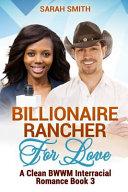 Billionaire Rancher for Love