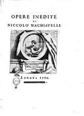 Opere inedite di Niccolò Machiavelli