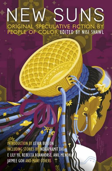 Download New Suns  Original Speculative Fiction by People of Color Book