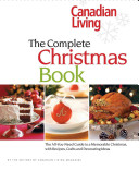 Canadian Living  The Complete Christmas Book