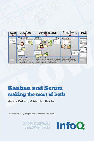 Kanban and Scrum   Making the Most of Both