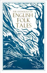 The Anthology of English Folk Tales PDF