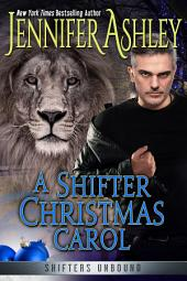 A Shifter Christmas Carol: Shifters Unbound