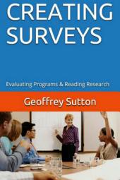 Creating Surveys: Evaluating Programs and Reading Research