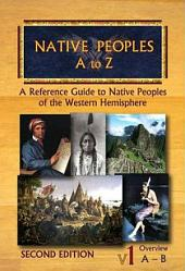 Native Peoples A to Z: A Reference Guide to Native Peoples of the Western Hemisphere, Volume 8