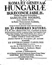 Roma et Geneva Hungariae irreconciliabilis