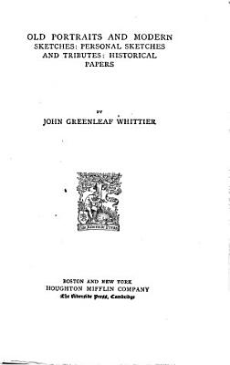 Prose Works of John Greenleaf Whittier PDF