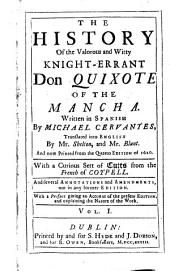 The History of the Valorous and Witty Knight-errant Don Quixote of the Mancha: Volume 1