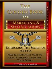 The Golden Book of Marketing and Selling E-Books