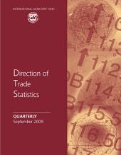 Direction of Trade Statistics Quarterly, September 2009