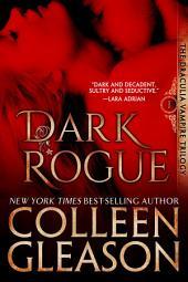 Dark Rogue (Vampire Romance): The Draculia Vampire Series, Book 1 (Historical Gothic Vampire Romance)