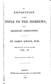 An Exposition of the Epistle to the Hebrews: With Preliminary Exercitations