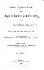 Annual Report of the Railroad Commissioners of the State of New-York, and of the Tabulations and Deductions from the Reports of the Railroad Corporations, Made to the Board, for the Year Ending ...: Volume 1
