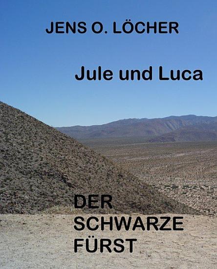 Jule und Luca   Der Schwarze F  rst PDF