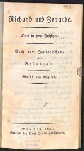 Richard und Zoraide: Oper in zwey Aufzügen