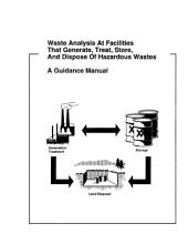 Waste Analysis at Facilities That Generate, Treat, Store, and Dispose of Hazardous Wastes: A Guidance Manual