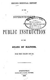Biennial Report of the Superintendent of Public Instruction of the State of Illinois: Volume 2