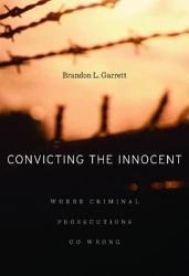 Convicting The Innocent Book PDF